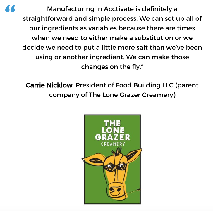 Acctivate for QuickBooks batch manufacturing / process manufacturing software user, The Lone Grazer Creamery