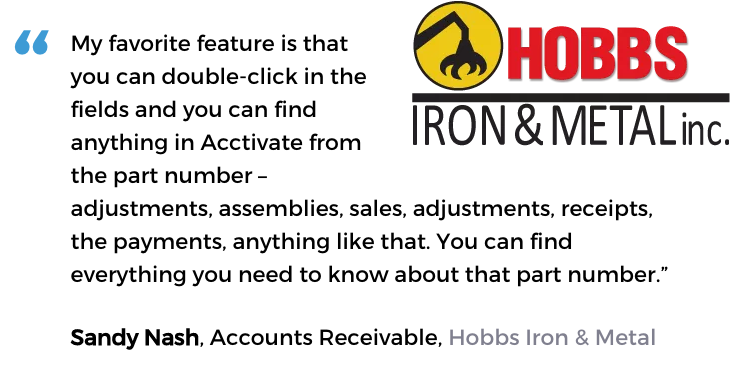 Acctivate Industrial distribution software user, Hobbs Iron & Metal