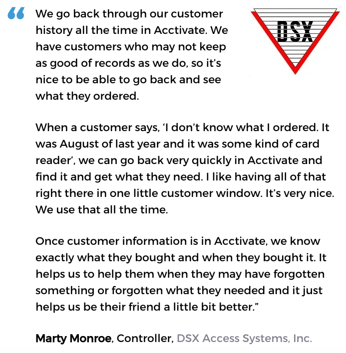 Acctivate inventory and customer service software user, DSX Access Systems