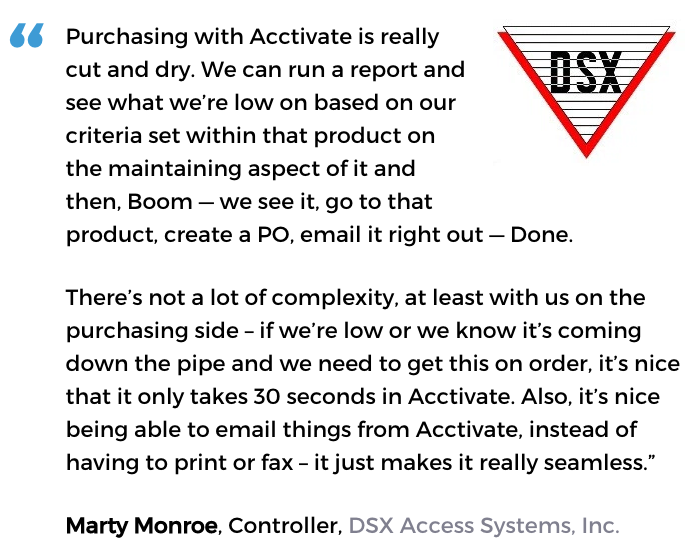 Purchasing management software user, DSX Access Systems