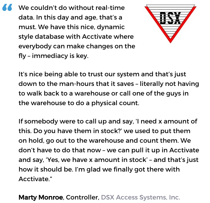 Acctivate for QuickBooks warehouse software user, DSX Access Systems