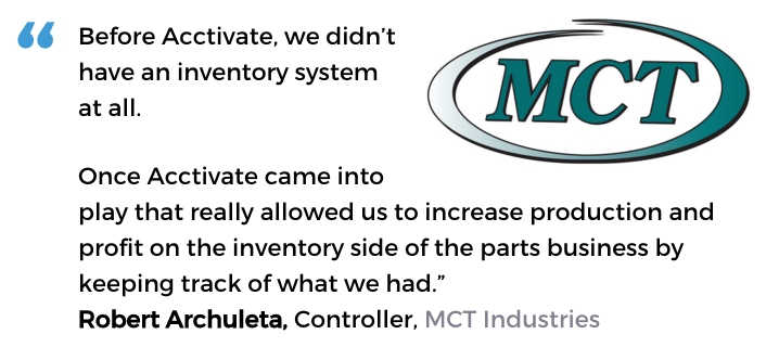 Acctivate inventory software user, MCT Industries