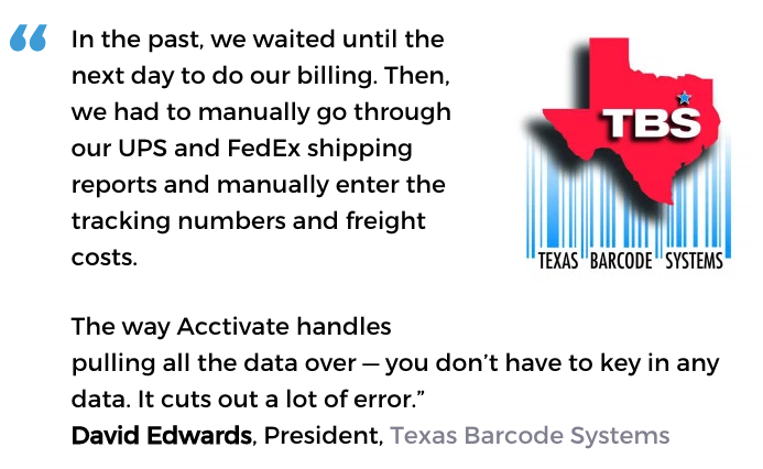Acctivate inventory management & order fulfillment software user, Texas Barcode Systems