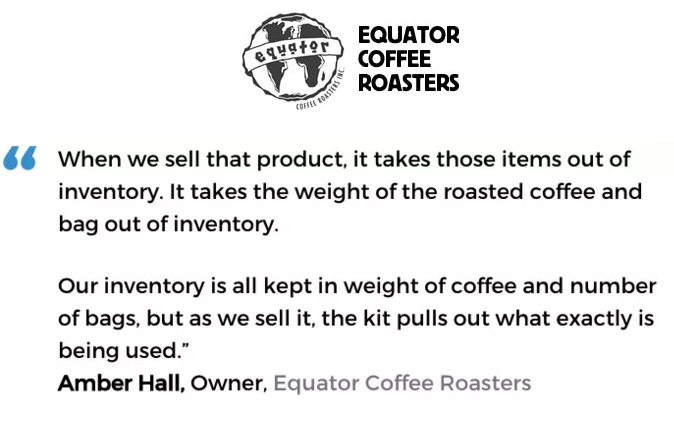 Acctivate inventory & bill of materials software with kitting & assemblies user, Equator Coffee Roasters