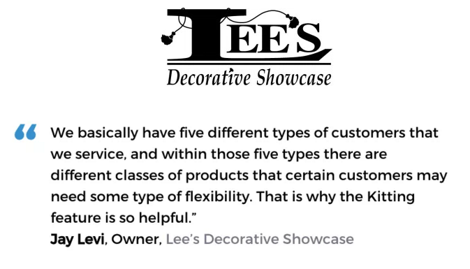 Acctivate inventory & bill of materials software with kitting & assemblies user, Lee's Decorative Showcase