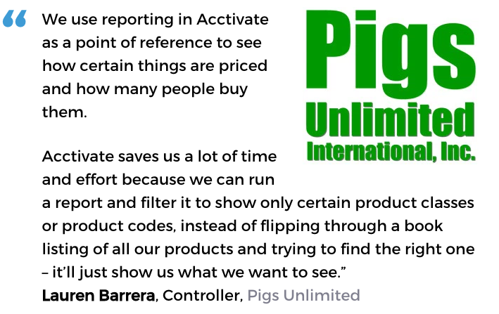 Acctivate inventory software with custom reporting user, Pigs Unlimited