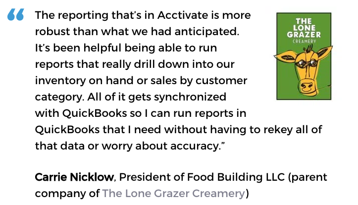 Acctivate inventory software with custom reporting user, The Lone Grazer Creamery