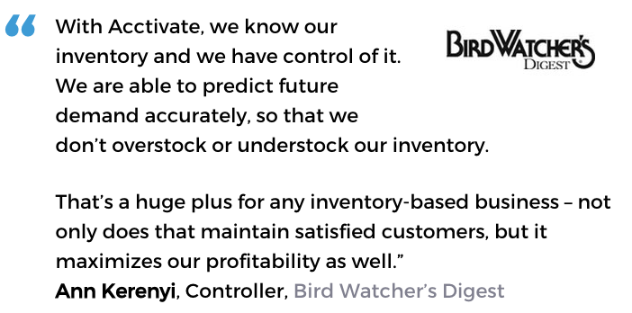 Acctivate inventory management forecasting software user, Bird Watcher's Digest