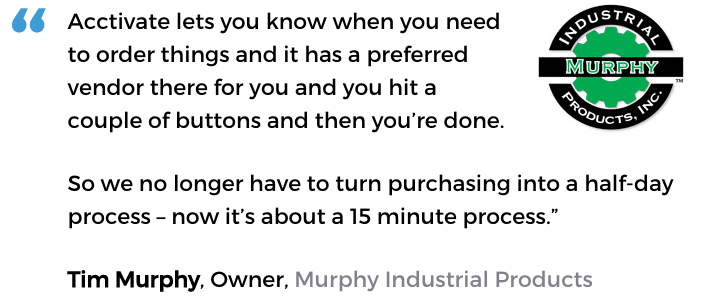 Acctivate inventory forecasting software user, Murphy Industrial Products