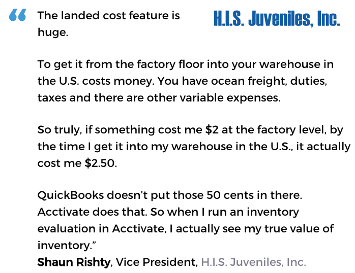 Acctivate inventory software with landed cost user, H.I.S. Juveniles