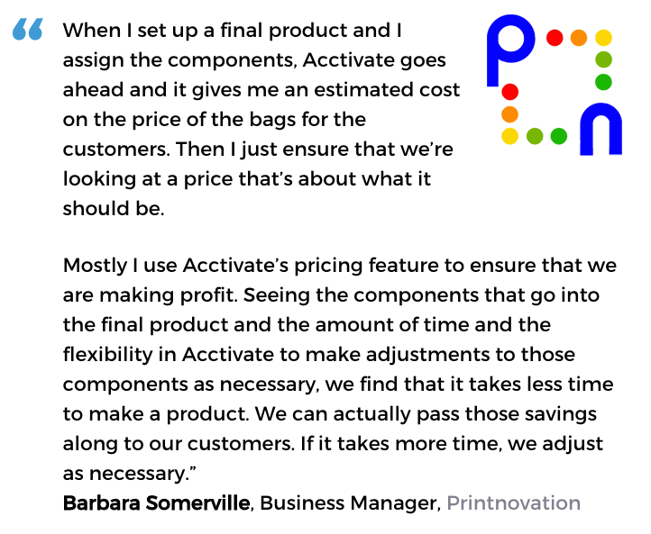 Acctivate inventory software with pricing tools user, Printnovation