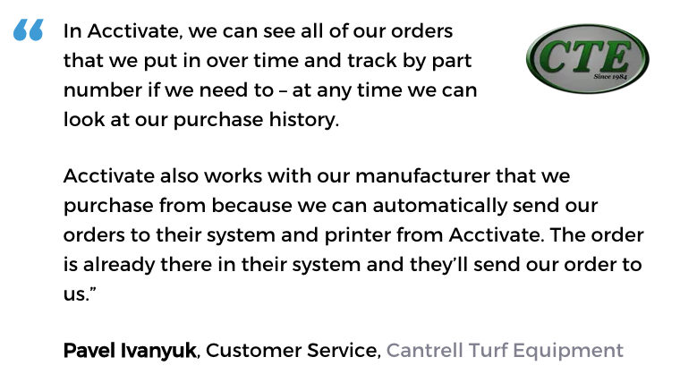 Acctivate purchasing management software solution user, Cantrell Turf Equipment