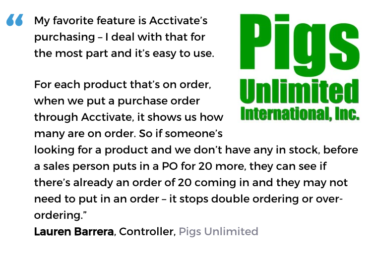 Acctivate purchasing management software solution user, Pigs Unlimited