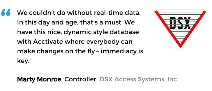 DSX Access Systems uses Acctivate's tools to understand and grow their business