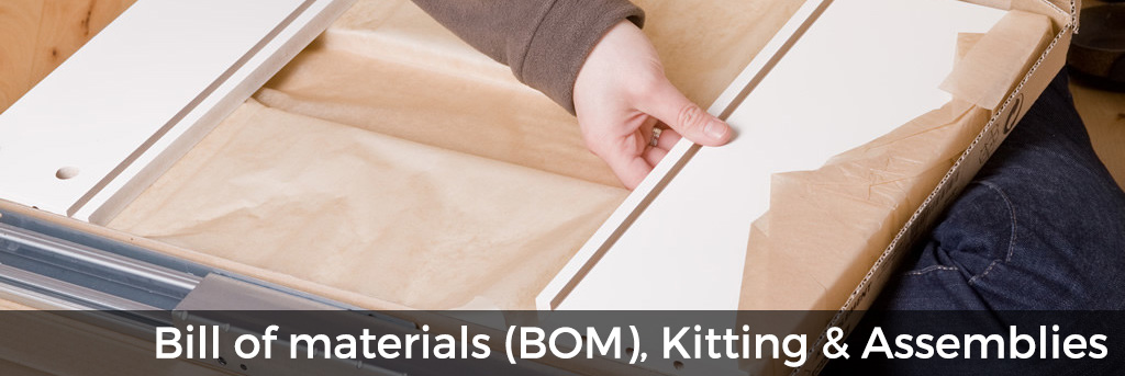 Bill of materials: Software for BOM, Kitting and Assemblies