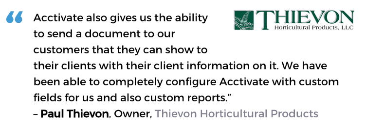 Thievon Horticultural Products uses Acctivate's tools to understand and grow their business