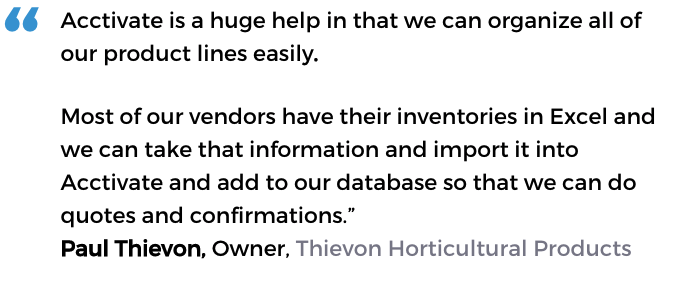 Automated inventory system user: Thievon Horticultural Products