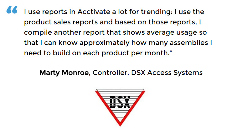 DSX Access Systems utilizes reporting for demand planning