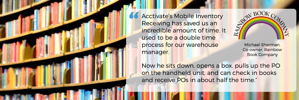 Rainbow Book Company uses Acctivate Mobile Warehouse Software