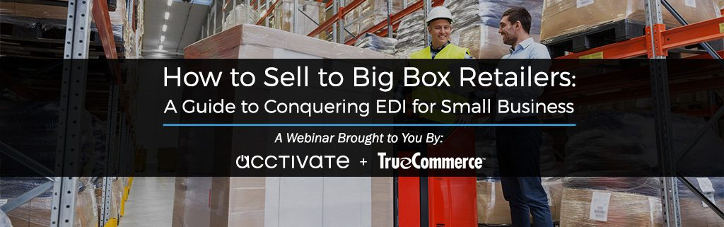 How to Sell to Big Box Retailers