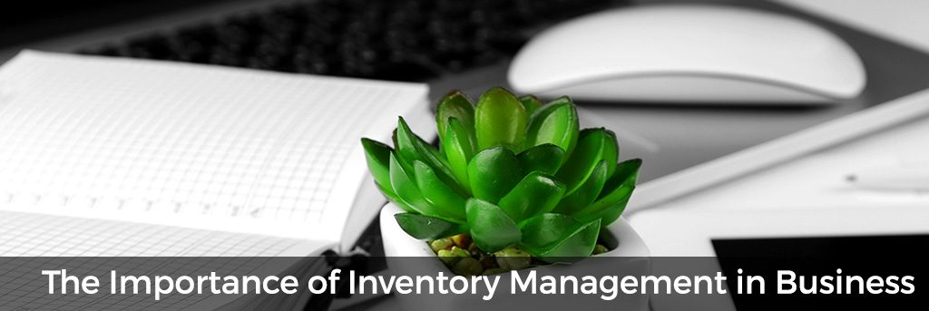 Importance of Inventory Management in Business