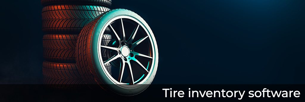 Tire inventory software for small and midsized distributors, online retailers