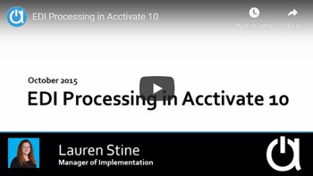 Addon Modules Webinars: EDI Processing in Acctivate 10