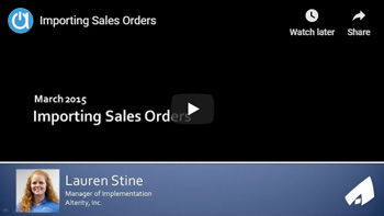 Acctivate Webinar: Importing Sales Orders