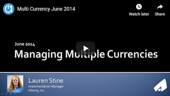 Acctivate Webinar: Managing Multiple Currencies