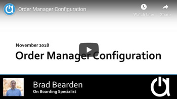 Acctivate Webinar: Order Manager Configuration