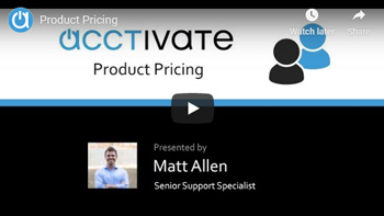 Acctivate Webinar: Product Pricing