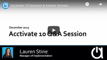 Acctivate Webinar: Acctivate 10 Q&A Session