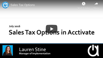 Acctivate Webinar: Sales Tax Options: Standard and Avalara
