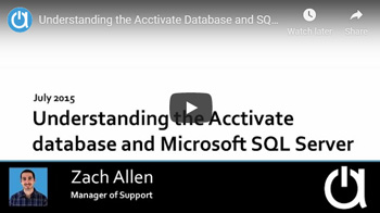 Acctivate Webinar: Understanding the Acctivate Database and SQL Server