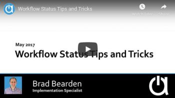 Acctivate Webinar: Workflow Status Tips and Tricks
