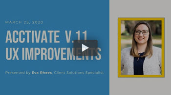 Webinar: Acctivate Version 11 UX Improvements